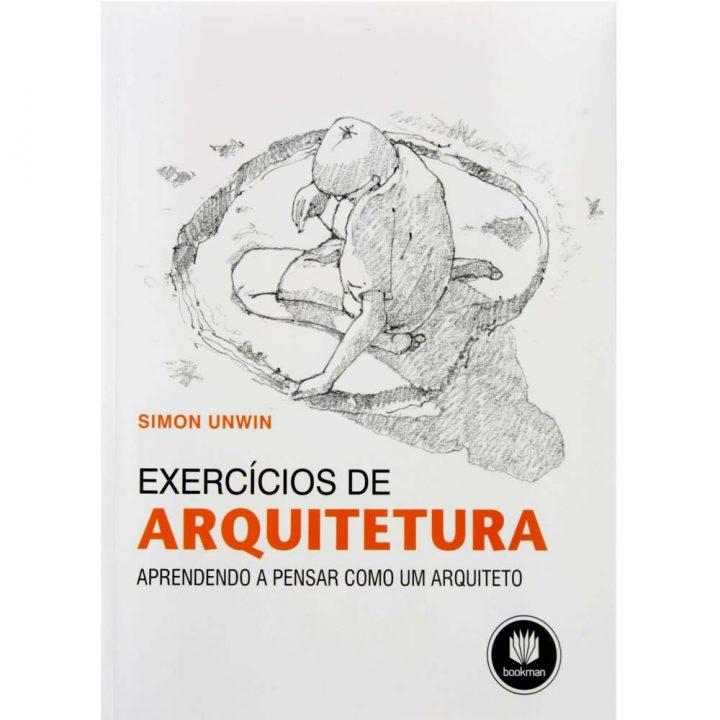 Livro-Exercicios-de-Arquitetura-Aprendendo-a-Pensar-Como-um-Arquiteto-Simon-Unwin-2257108